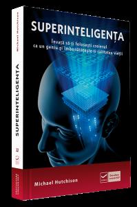 Superinteligenta http://www.vidia.ro/afiliere/idevaffiliate.php?id=1&url=11